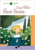 OSCAR WILDE S SHORT STORIES (ESO) MATERIAL AUXILIAR (INCLUDES CD- ROM) - 9788431671822 - VV.AA.