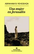 UNA MUJER EN JERUSALEN - 9788433974822 - ABRAHAM BEN YESHOSHUA