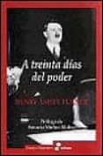 A TREINTA DIAS DEL PODER - 9788435026222 - HENRY ASHBY TURNER