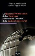 LA RESPONSABILIDAD SOCIAL DE LAS EMPRESAS Y LOS NUEVOS DESAFIOS D E LA GESTION EMPRESARIAL - 9788437061122 - ANDRES GARCIA RECHE