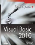 VISUAL BASIC 2010 (PASO A PASO) - 9788441528222 - JAMES D. FOXALL
