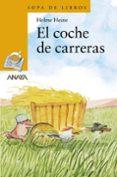 EL COCHE DE CARRERAS - 9788466724722 - HELME HEINE