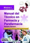 MANUAL DEL TECNICO EN FARMACIA Y PARAFARMACIA. TEMARIO GENERAL. MODULO I: CONCEPTOS GENERALES - 9788467626322 - VV.AA.