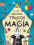 LOS MEJORES TRUCOS DE MAGIA - 9788467731422 - VV.AA.