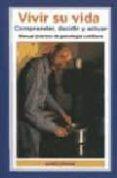 VIVIR SU VIDA - 9788470823022 - PATRICK ESTRADE