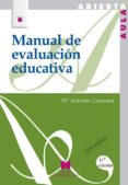 MANUAL DE EVALUACION EDUCATIVA - 9788471336422 - MARIA ANTONIA CASANOVA RODRIGUEZ