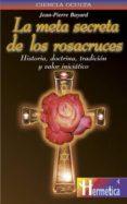 la meta secreta de los rosacruces-jean-pierre bayard-9788479270322