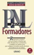 PNL PARA LOS FORMADORES - 9788479531522 - JOSEPH O CONNOR