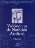 VADEMECUM DE NUTRICION ARTIFICIAL (7ª ED.) - 9788479789022 - CLOTILDE VAZQUEZ MARTINEZ