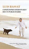 CONFESIONES PERSONALES DE UN PUBLICITARIO - 9788484322122 - LUIS BASSAT