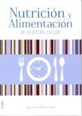 NUTRICION Y ALIMENTACION EN EL AMBITO ESCOLAR - 9788484739722 - JOSE RAMON MARTINEZ