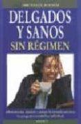 DELGADOS Y SANOS SIN REGIMEN - 9788489778122 - MICHAEL HAMM