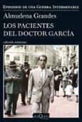 LOS PACIENTES DEL DOCTOR GARCIA - 9788490664322 - ALMUDENA GRANDES