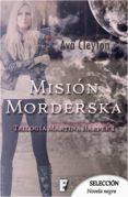 MISIÓN MORDERSKA (MARTINA HARPER 1) (EBOOK) - 9788490699522 - AVA CLEYTON