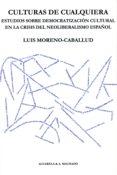 culturas de cualquiera (ebook)-luis moreno caballud-9788491141822