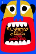 EL VERTIGO DE LOS CANALLAS - 9788491228622 - ALFREDO GOMEZ CERDA