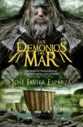 LOS DEMONIOS DEL MAR - 9788491640622 - JOSE JAVIER ESPARZA