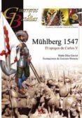 MUHLBERG: EL APOGEO DE CARLOS V - 9788492714322 - MARIO DIAZ GAVIER