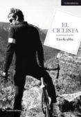 EL CICLISTA - 9788493756222 - TIM KRABBE