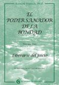 EL PODER SANADOR DE LA BONDAD: LIBERARSE DEL JUICIO - 9788494021022 - KENNETH WAPNICK