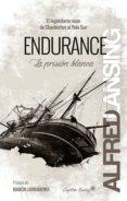 ENDURANCE (EBOOK) - 9788494987922 - ALFRED LANSING