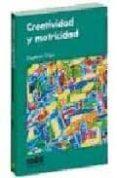 CREATIVIDAD Y MOTRICIDAD - 9788495114822 - VV.AA.