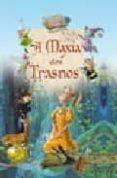 A MAXIA DOS TRASNOS - 9788496128422 - BLANCA CASTILLO