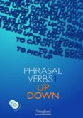 PHRASAL VERBS: UP & DOWN (LIBRO + 2 CDS) - 9788496469822 - VV.AA.