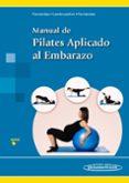 MANUAL DE PILATES APLICADO AL EMBARAZO - 9788498359022 - MAYTE FERNANDEZ ARRANZ