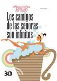 los caminos de las señoras son infinitos (ebook)-alessandra appiano-9788498773422