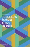 EL LIBRO DE ARENA - 9788499089522 - JORGE LUIS BORGES