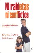 NI RABIETAS NI CONFLICTOS - 9788499704722 - ROSA JOVE