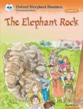 THE ELEPHANT ROCK (OXFORD STORYLAND READERS 10) - 9780195969832 - VV.AA.
