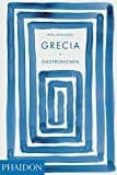 grecia: gastronomia-vefa alexiadou-9780714874432