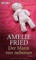 DER MANN VON NEBENAN - 9783453408432 - AMELIE FRIED
