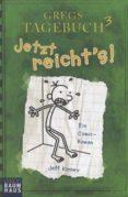GREGS TAGEBUCH - JETZT REICHT S! . - 9783843210232 - JEFF KINNEY