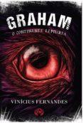 Tienda de libros electrónicos en línea: GRAHAM: O CONTINENTE LEMÚRIA 9786580199532 (Spanish Edition) de VINICIUS FERNANDES