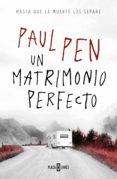 un matrimonio perfecto (ebook)-paul pen-9788401023132