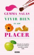 vivir bien es un placer (ebook)-gemma salas-9788403052932