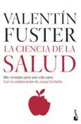 LA CIENCIA DE LA SALUD - 9788408073932 - VALENTIN FUSTER