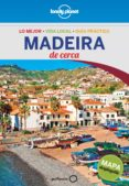 MADEIRA DE CERCA 2016 (LONELY PLANET) - 9788408148432 - MARC DI DUCA