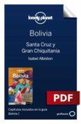 Libros descargables gratis para tabletas Android BOLIVIA 1_8. SANTA CRUZ Y GRAN CHIQUITANIA 9788408220732