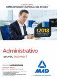 ADMINISTRATIVO DE LA ADMINISTRACION GENERAL DEL ESTADO (TURNO LIBRE): TEMARIO (VOL. 1) - 9788414220832 - VV.AA.