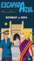 BOMBAY Y GOA 2014 (ESCAPADA AZUL) - 9788415847632 - VV.AA.