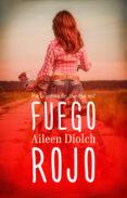 fuego rojo (ebook)-aileen diolch-9788415952732