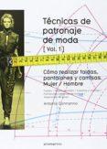 TECNICAS DE PATRONAJE DE MODA. VOL 1 - 9788415967132 - ANTONIO DONNANNO