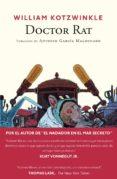 DOCTOR RAT - 9788416259632 - WILLIAM KOTZWINKLE
