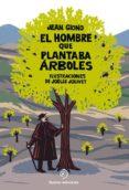 EL HOMBRE QUE PLANTABA ARBOLES / POP UP - 9788416261932 - JEAN GIONO