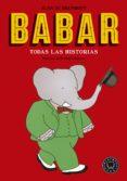 BABAR. TODAS LAS HISTORIAS - 9788416290932 - JEAN DE BRUNHOFF