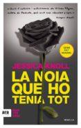 LA NOIA QUE HO TENIA TOT - 9788416743032 - JESSICA KNOLL